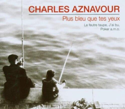 CD  ''Charles Aznavour'' - Plus bleu Que Tes Yeux