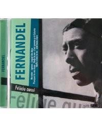 CD ''Fernandel'' - Félicie Aussi