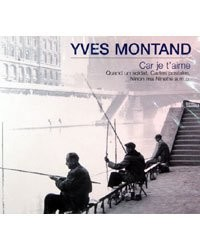 CD ''Yves Montand'' - Car Je T'Aime