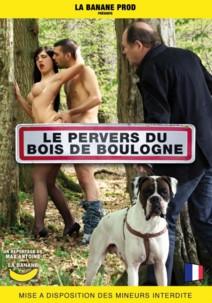 Le pervers du bois de Boulogne (réal. Max Antoine)